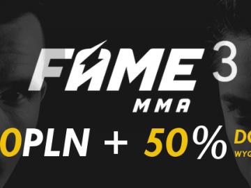 FAME MMA 3. Zgarnij darmowe 20 PLN i 50% więcej do wygranych z LVBet!