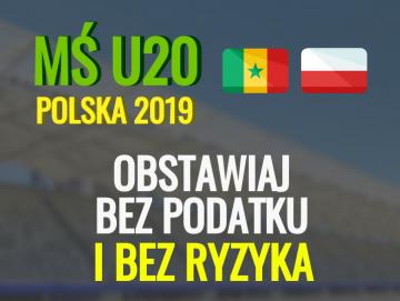 MŚ U20. Polacy wygrają z Senegalem? Obstawiaj BEZ RYZYKA I BEZ PODATKU!