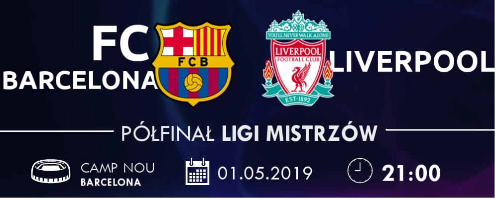 Liga Mistrzów FC Barcelona - Liverpool
