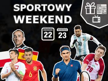 Sportowy weekend - co warto obstawiać? [BONUSY]